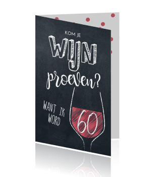 Betere Grappige uitnodiging verjaardag 60 jaar wijn proeven XW-41
